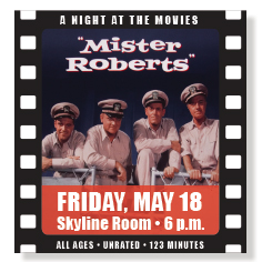 Night at the Movies Mister Roberts